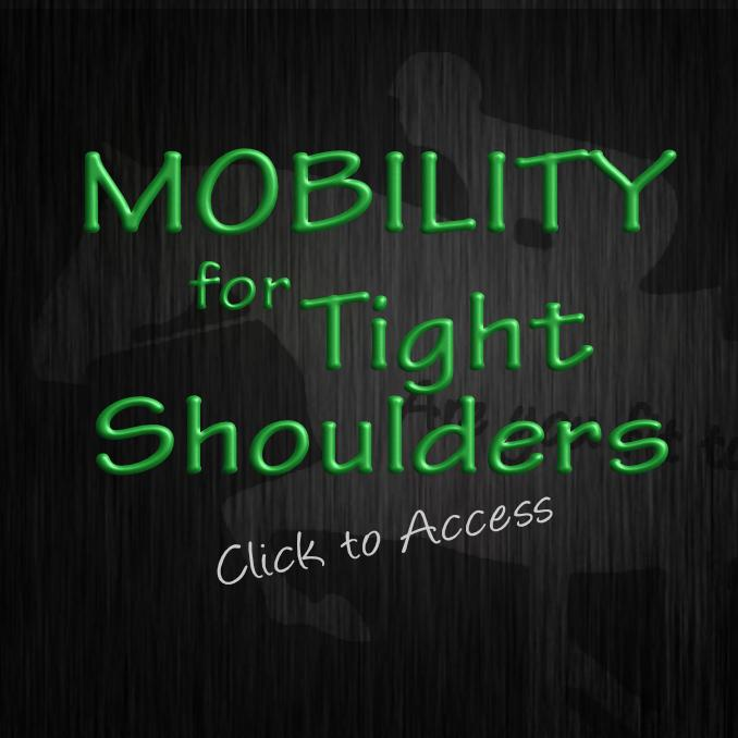 Mobility for Tight Shoulders