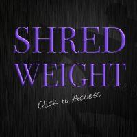 SHRED WEIGHT BEGINNER