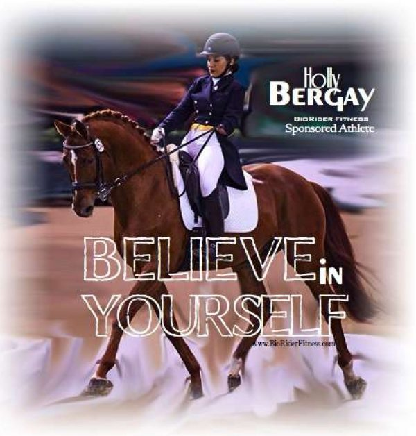 Believe in yourself-Holly Bergey